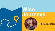 Wise Journeys JETS Louise's Story
